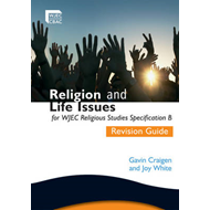 Religion and Life Issues Revision Guide for WJEC GCSE Religi (BOK)