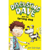 Disgusting Dave and the Farting Dog (BOK)