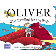 Oliver Who Travelled Far and Wide (BOK)