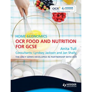 OCR Food and Nutrition for GCSE: Home Economics (BOK)