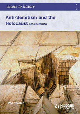 Access to History: Anti-Semitism and the Holocaust Second Ed (BOK)