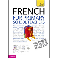 Teach Yourself French for Primary School Teachers: Reference: Teachers Pack (BOK)