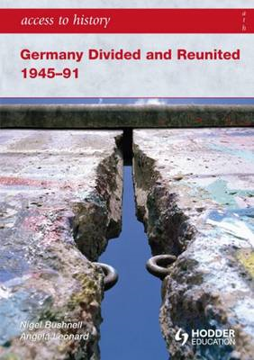 Access to History: Germany Divided and Reunited 1945-91 (BOK)