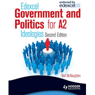 Edexcel Government & Politics for A2: Ideologies (BOK)