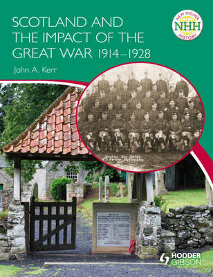 New Higher History: Scotland and the Impact of the Great War (BOK)