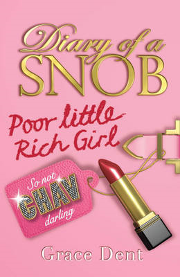 Diary of a Snob: Poor Little Rich Girl (BOK)
