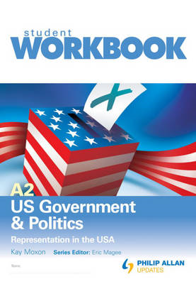 A2 US Government & Politics: Representation in the USA Workb (BOK)