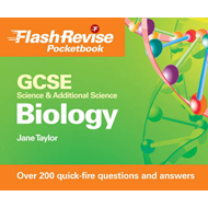 GCSE Science and Additional Science: Biology Flash Revise Pocketbook (BOK)