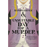 Dandy Gilver and an Unsuitable Day for a Murder (BOK)