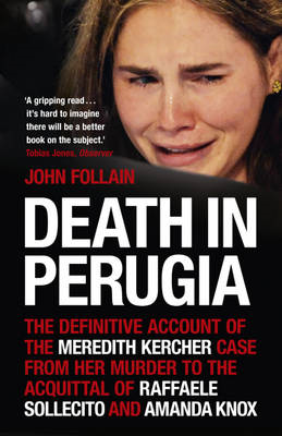 Death in Perugia: The Definitive Account of the Meredith Ker (BOK)