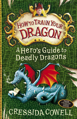 How to Train Your Dragon: A Hero's Guide to Deadly Dragons (BOK)