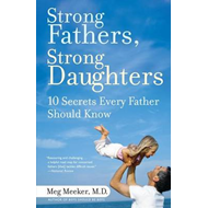 Strong Fathers, Strong Daughters (BOK)