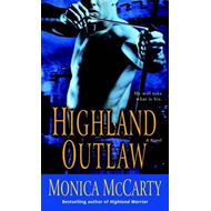 Highland Outlaw: A Novel (BOK)