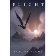 Flight, Volume Eight (BOK)
