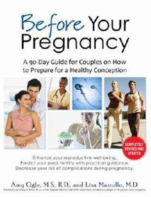 Before Your Pregnancy: A 90-Day Guide for Couples on How to Prepare for a Healthy Conception (BOK)