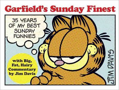 Garfield's Sunday Finest: 35 Years of My Best Sunday Funnies (BOK)
