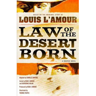 Law of the Desert Born: A Graphic Novel (BOK)