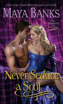 Never Seduce a Scot: The Montgomerys and Armstrongs (BOK)