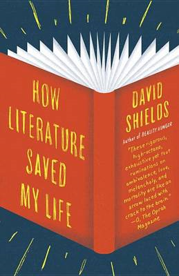 How Literature Saved My Life (BOK)