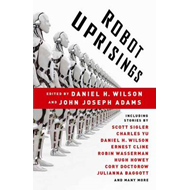 Robot Uprisings (BOK)