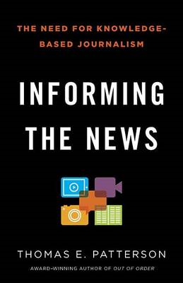 Informing the News: The Need for Knowledge-Based Journalism (BOK)