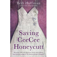Saving CeeCee Honeycutt (BOK)