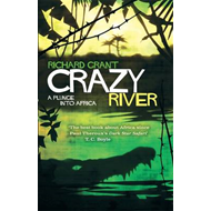 Crazy River: A Plunge into Africa (BOK)