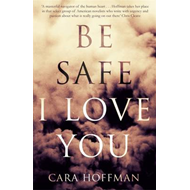 Be Safe I Love You (BOK)