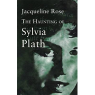 Haunting of Sylvia Plath (BOK)