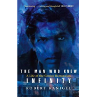 The Man Who Knew Infinity: Life of the Genius Ramanuja (BOK)