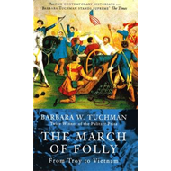 The March of Folly: From Troy to Vietnam (BOK)