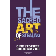Sacred Art of Stealing (BOK)