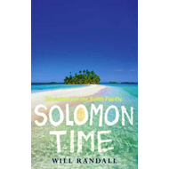 Solomon Time: Adventures in the South Pacific (BOK)