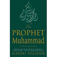 The Prophet Muhammad: A Biography (BOK)