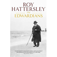 The Edwardians: Biography of the Edwardian Age (BOK)