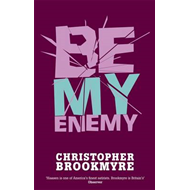 Be My Enemy (BOK)
