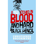 A Tale Etched in Blood and Hard Black Pencil (BOK)