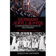 Germany: Jekyll and Hyde: A Contemporary Account of Nazi Germany (BOK)