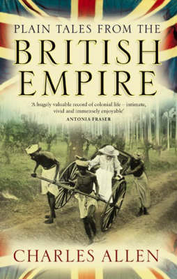 Plain Tales from the British Empire (BOK)