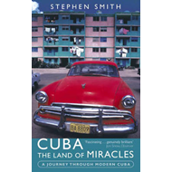 Cuba: The Land Of Miracles (BOK)
