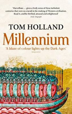 Millennium: The End of the World and the Forging of Christendom (BOK)