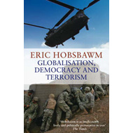 Globalisation, Democracy And Terrorism (BOK)