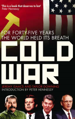 Cold War: For Forty-five Years the World Held Its Breath (BOK)