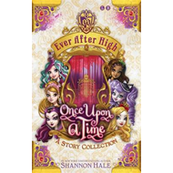 Ever After High: Once Upon A Time (BOK)