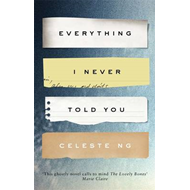 Everything I Never Told You (BOK)