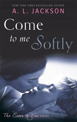 Come to Me Softly (BOK)