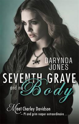 Seventh Grave and No Body (BOK)