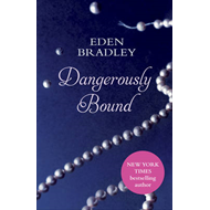 Dangerously Bound (BOK)