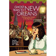 Ghost Train to New Orleans (BOK)