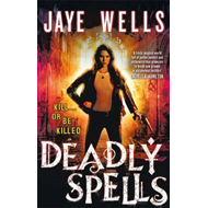 Deadly Spells (BOK)